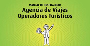Manual de hospitalidad: Agencia de Viajes Operadores Turísticos